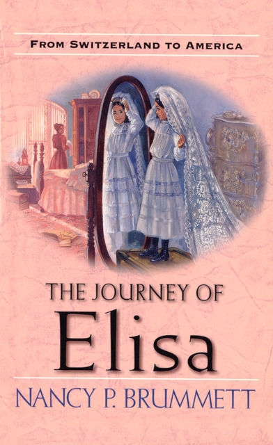 The Journey of Elisa, Nancy Parker Brummett
