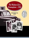The Watsons Go to Birmingham – 1963, Christopher Paul Curtis