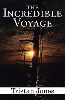 The Incredible Voyage, Tristan Jones