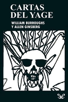 Cartas del yagé, William Burroughs, Allen Ginsberg