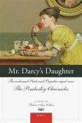 Mr. Darcy's Daughter, Rebecca Ann Collins
