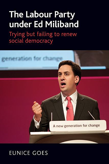 The Labour Party under Ed Miliband, Eunice Goes