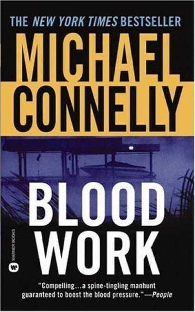 Blood Work, Michael Connelly