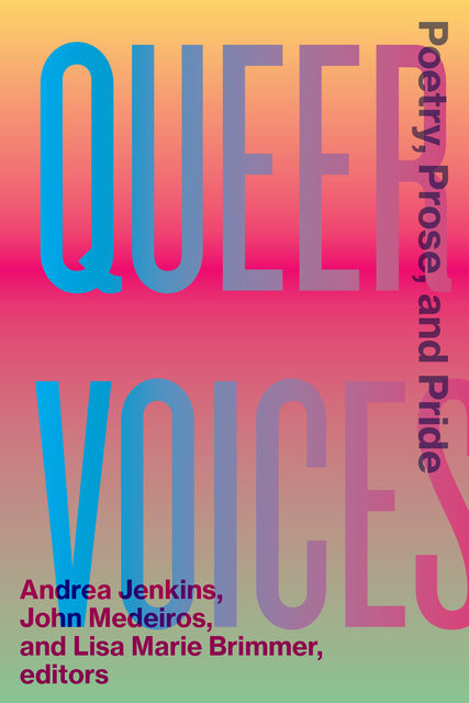 Queer Voices, John Medeiros, Andrea Jenkins, Lisa Marie Brimmer