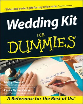 Wedding Kit For Dummies, Marcy Blum, Laura Fisher Kaiser
