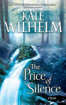 The Price Of Silence, Kate Wilhelm