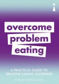 Introducing Overcoming Problem Eating, Patricia Furness-Smith