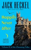 Happily Never After, Jack Heckel