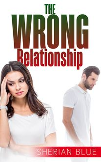 The Wrong Relationship, Sherian Blue