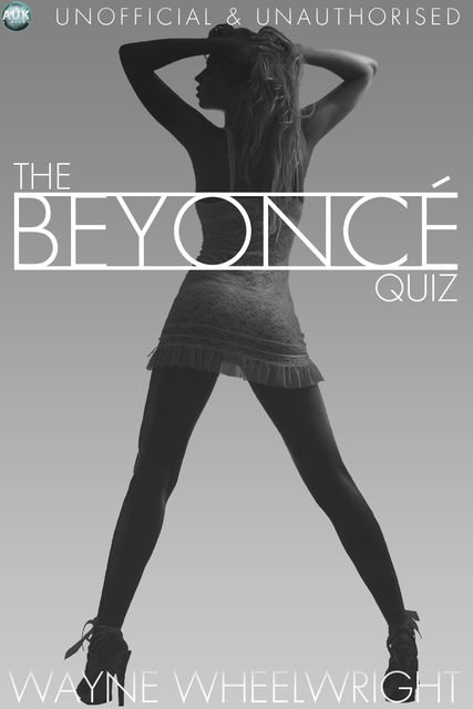 Beyonce Quiz, Wayne Wheelwright