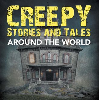 Creepy Stories and Tales Around the World, Baby Professor