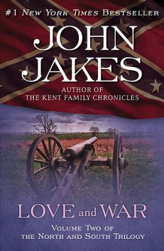 Love and War, John Jakes