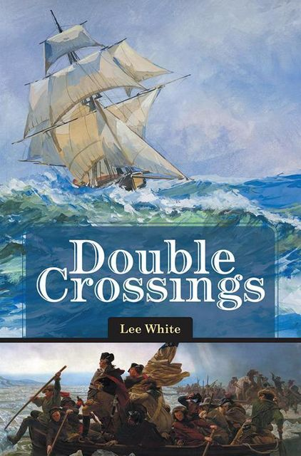 Double Crossings, Lee White