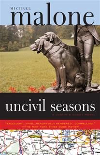 Uncivil Seasons, Michael Malone
