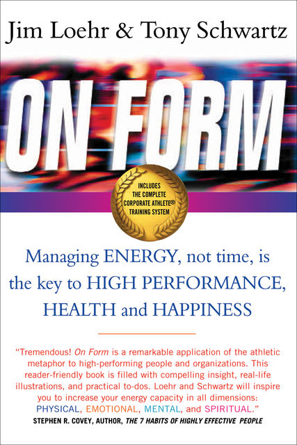 On Form, Jim Loehr, Tony Schwartz