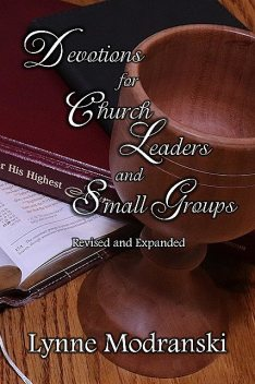 Devotions for Church Leaders and Small Groups, Lynne Modranski
