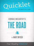 Quicklet On The Road By Cormac McCarthy, Mary Snyder