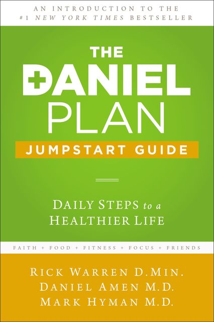 The Daniel Plan Jumpstart Guide, Rick Warren, Mark Hyman, Daniel Amen