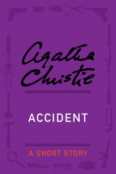 Accident, Agatha Christie