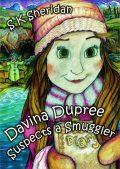 Davina Dupree Suspects a Smuggler: Fourth in the Egmont School Series, S.K.Sheridan