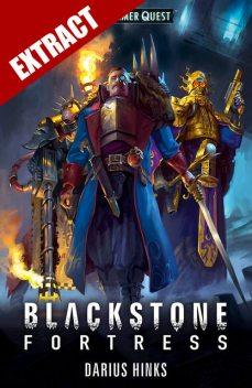Blackstone Fortress – Extract, Darius Hinks