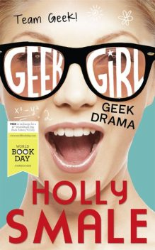 Geek Drama, Holly Smale
