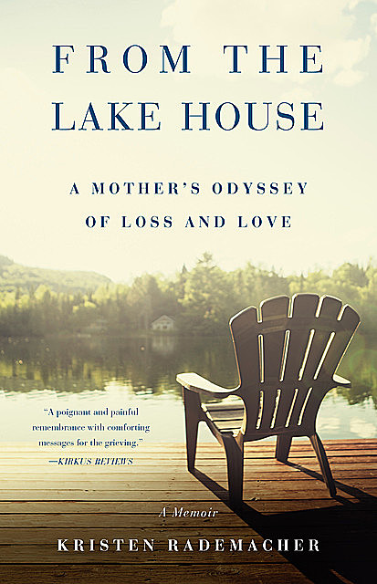 From the Lake House, Kristen Rademacher