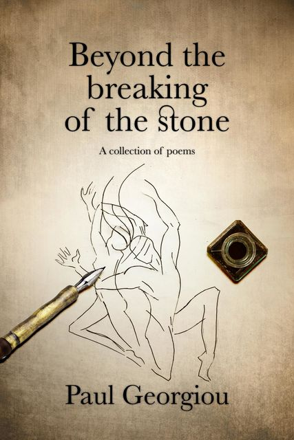 Beyond the breaking of the stone, Paul Georgiou