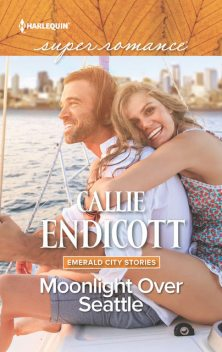 Moonlight Over Seattle, Callie Endicott