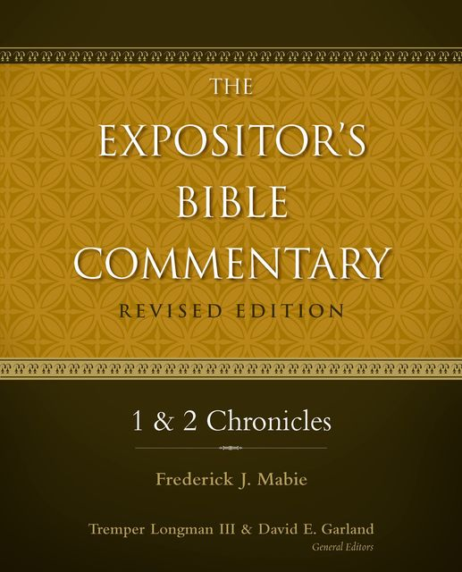1 and 2 Chronicles, Frederick Mabie