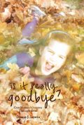 Is It Really Goodbye?, Diane Lewis