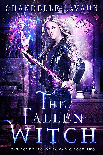 The Fallen Witch, Chandelle LaVaun