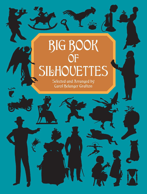 Big Book of Silhouettes, Carol Belanger Grafton