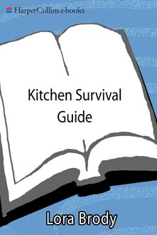 Kitchen Survival Guide, Lora Brody