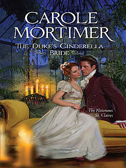 The Duke's Cinderella Bride, Carole Mortimer