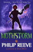 Mothstorm, Philip Reeve