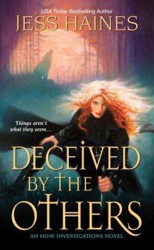 Deceived By the Others, Jess Haines