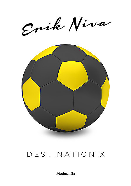 Destination X, Erik Niva