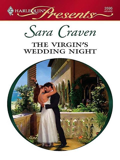 The Virgin's Wedding Night, Sara Craven