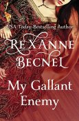 My Gallant Enemy, Rexanne Becnel