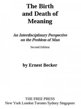 The Birth and Death of Meaning, Ernest Becker