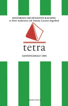 Tetra, Peter Andersson, Tommy Larsson Segerlind