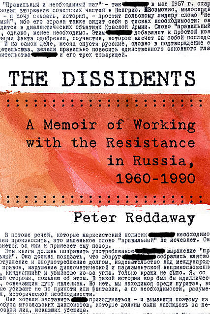 The Dissidents, Peter Reddaway