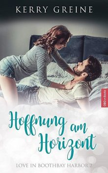 Hoffnung am Horizont: Love in Boothbay Harbor – 2, Kerry Greine