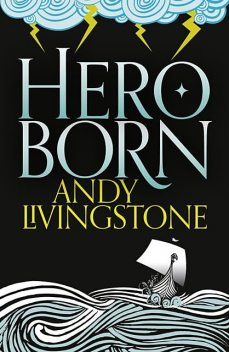 Hero Born, Andy Livingstone