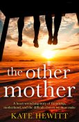 The Other Mother, Kate Hewitt