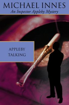 Appleby Talking, Michael Innes