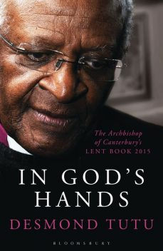 In God's Hands, Desmond Tutu