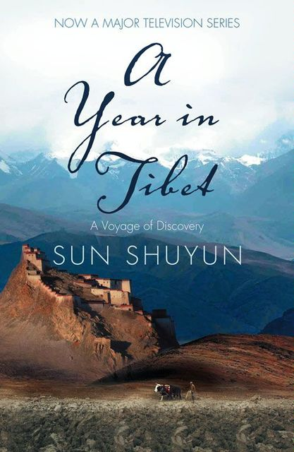 A Year in Tibet, Sun Shuyun