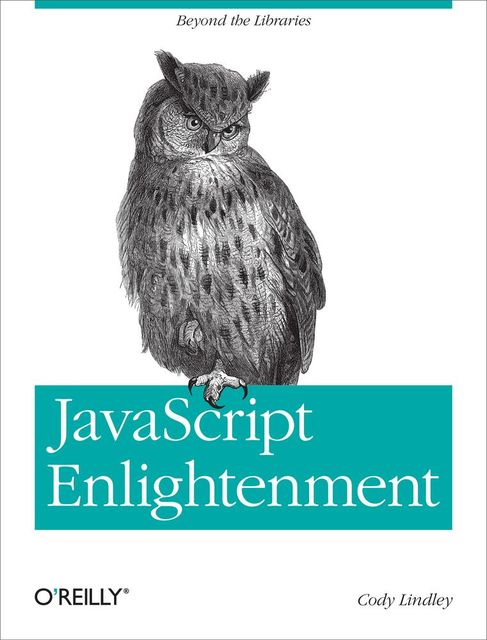 JavaScript Enlightenment, Cody Lindley